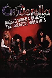 Cinderella: Rocked, Wired & Bluesed - The Greatest Video Hits Poster