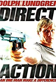 Direct Action (2004) Poster - Movie Forum, Cast, Reviews