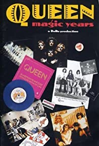 Primary photo for Queen: Magic Years, Volume One - A Visual Anthology