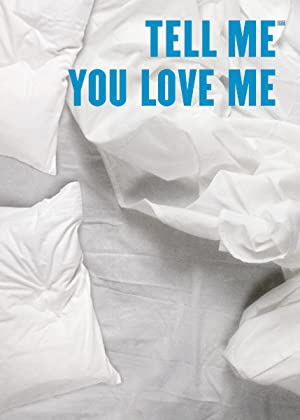 Where to stream Tell Me You Love Me
