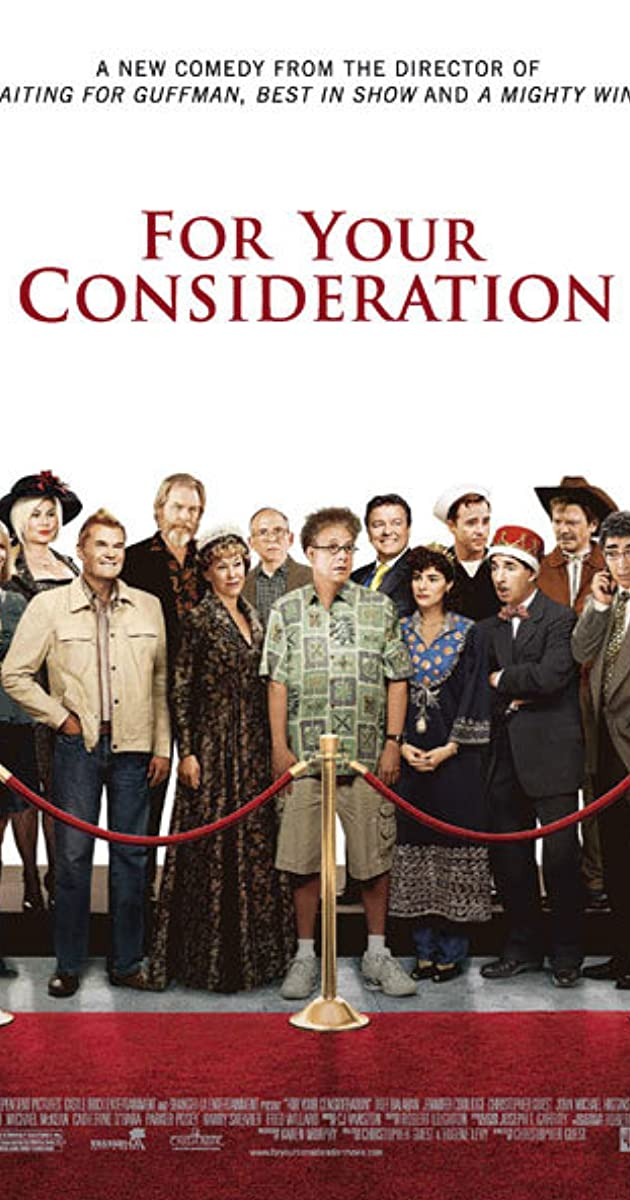 For Your Consideration (2006) - IMDb  For Your Consid...
