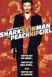 Shark Skin Man and Peach Hip Girl Poster