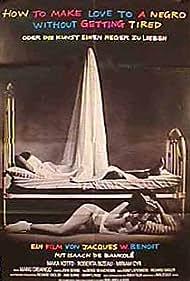 Comment faire l'amour avec un nègre sans se fatiguer (1989)