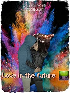 Top movie to watch Love in the Future by none [360p]