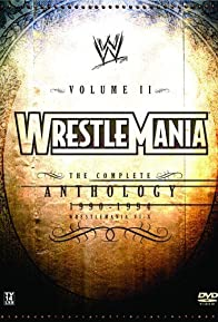Primary photo for WWE WrestleMania: The Complete Anthology, Vol. 2