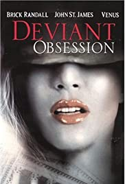 Deviant Obsession (2002) Poster - Movie Forum, Cast, Reviews