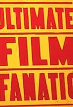 Ultimate Film Fanatic