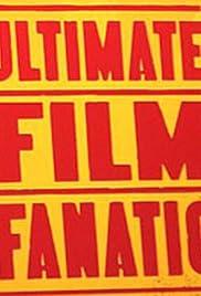 Ultimate Film Fanatic Poster