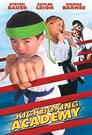 Kickboxing Academy(1997) Poster - Movie Forum, Cast, Reviews