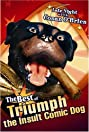 Late Night with Conan O'Brien: The Best of Triumph the Insult Comic Dog (2004) Poster