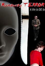 Runaway Terror Poster