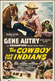 The Cowboy and the Indians(1949) Poster - Movie Forum, Cast, Reviews