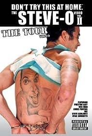 The Steve-O Video: Vol. II - The Tour Video (2002) Poster - Movie Forum, Cast, Reviews