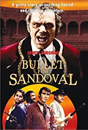 A Bullet for Sandoval (1969) Poster - Movie Forum, Cast, Reviews