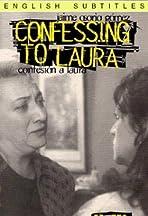 Confesión a Laura
