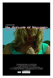 The Darkside of Happiness Poster