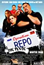 Operation Repo: The Movie