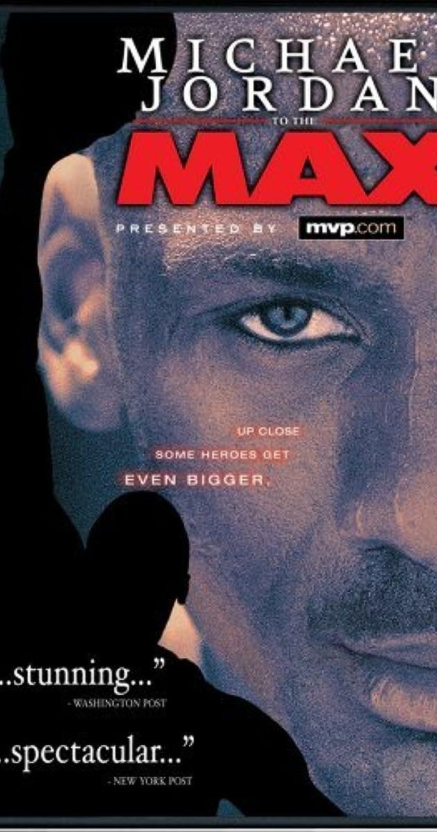 Michael Jordan To The Max 2000 Imdb