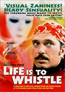 Life is to Whistle (1998)
