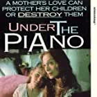 Under the Piano (1996)
