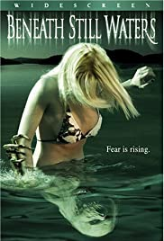 Beneath Still Waters(2005) Poster - Movie Forum, Cast, Reviews