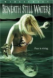 Beneath Still Waters (2005) 720p