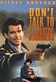 Don't Talk to Strangers (1994) Poster - Movie Forum, Cast, Reviews