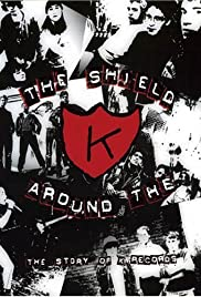 The Shield Around the K Poster
