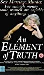 An Element of Truth (1995) Poster