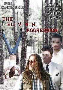 Smartmovie free download The Eleventh Aggression [640x480]