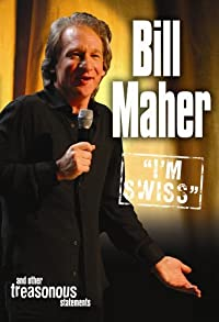 Primary photo for Bill Maher: I'm Swiss
