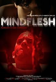 MindFlesh(2008) Poster - Movie Forum, Cast, Reviews