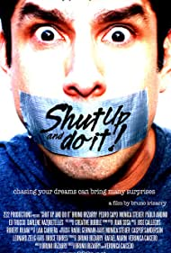 Shut Up and Do It! (2007)