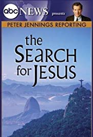 Peter Jennings Reporting: The Search for Jesus Poster