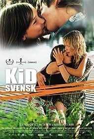 Kid Svensk (2007)