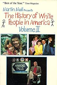 Primary photo for The History of White People in America: Volume II