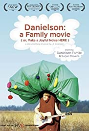 Danielson: A Family Movie (or, Make a Joyful Noise Here) Poster
