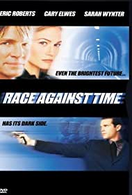 Cary Elwes, Eric Roberts, and Sarah Wynter in Race Against Time (2000)
