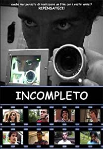 italian movie watching Incompleto by none [480p]