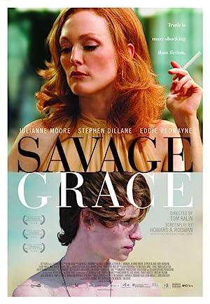 Watch Savage Grace Full HD Free Online