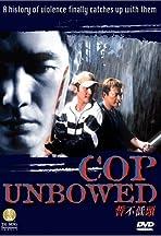 Cop Unbowed