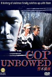 Cop Unbowed Poster