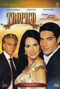 Primary photo for Trópico