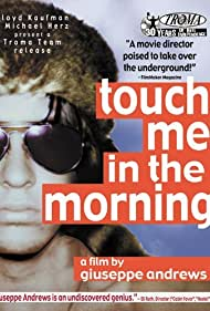 Touch Me in the Morning (1999)