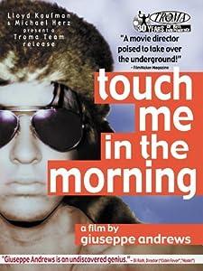 Film thriller nedlasting Touch Me in the Morning [DVDRip] [2K] [WEBRip] USA