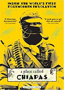 A Place Called Chiapas (1998)