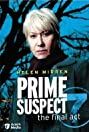 Prime Suspect 7: The Final Act (2006) Poster