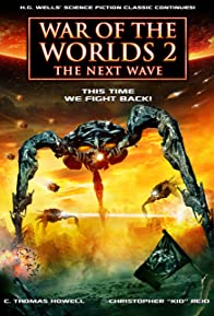 Primary photo for War of the Worlds 2: The Next Wave