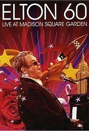 Happy Birthday Elton! From Madison Square Garden, New York(2007) Poster - Movie Forum, Cast, Reviews
