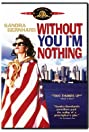 Without You I'm Nothing (1990) Poster